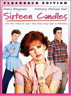 1984 Sixteen Candles This was my favorite movie with Molly Ringwald!! Jake was a dreamy guy!