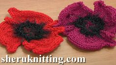 KNITTED POPPY FLOWER Tutorial 14 http://sheruknitting.com/videos-about-knitting/knitted-flowers/item/543-knitting-poppy-flower.html You will enjoy creating this beautiful knit-crochet poppy flower. Another pretty flower to knit for your collection. This knitted poppy flower has 3 large petals and crocheted center part made of fur yarn of black color.