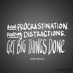 Get big things done. Robin Sharma, Quotable Quotes, Motivational Quotes, Inspirational Words Of Wisdom, Inspiring Quotes, Words Quotes, Sayings, Motivation Wall, True Words