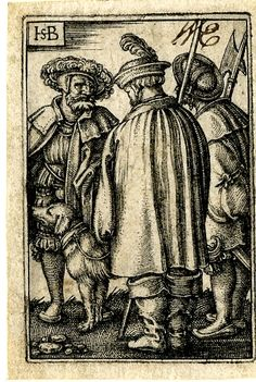 1531- 50 Sebald Beham - Three soldiers and a dog; the soldier at centre seen from behind, the dog at left.