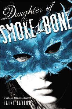 Daughter of Smoke and Bone by Laini Taylor (I love this book so much that I pinned it twice!)