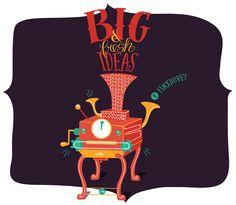 Big and Fresh Ideas