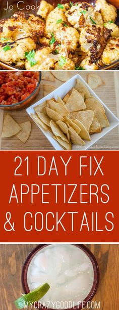 These 21 Day Fix appetizers and cocktails can help you stay on track when Happy Hour is at your place! Enjoy these delicious treats responsibly!