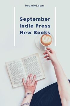 Add these new indie press releases to your TBR.   book lists   indie press books   new books from indie presses