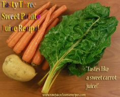 The Tasty Three Sweet Potato Juice Recipe tastes mostly like a sweet carrot juice! Lots of healthy skin benefits and loads of minerals and vitamins! #juicing #juicingrecipes #juicecleanserecipes