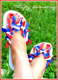 Thrifty Decorating: Red, white, and blue flip-flops...  These would match my Firecracker Bows perfectly!