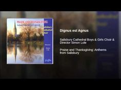 Dignus est Agnus - YouTube