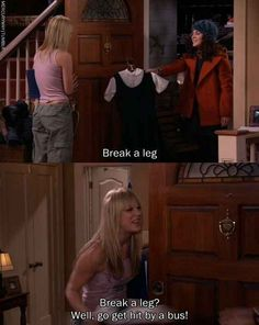 """You sometimes take things too literally. 
