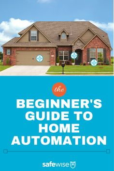 The Beginners Guide to All Things #Home #Automation