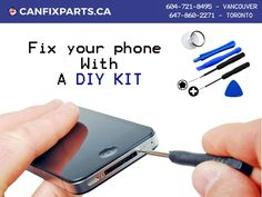 Best way to fix your #phone with help of #DIY Kit. Talk to us at +1 647-860-2271 / 604-721-8495 or visit http://ow.ly/yuN630fD8o7 #repair