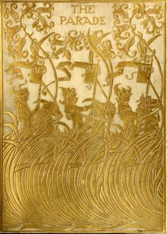 Decorative cover of 'The Parade' (1897) designed by Paul Woodroffe. Edited by Gleeson White. Published by H. Henry & Co Ltd. University of North Carolina at Chapel Hillarchive.org