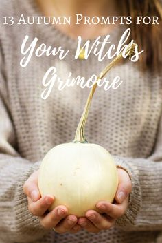 13 Autumn Prompts for Your Witch's Grimoire | The Witch of Lupine Hollow