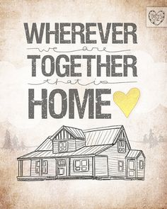Cabin Edition wherever we are together by vol25 on Etsy, $24.00