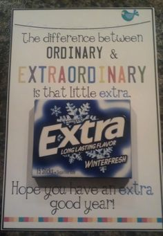 Betty can make. The difference between ordinary and extraordinary is the little EXTRA. Thanks for going the EXTRA mile