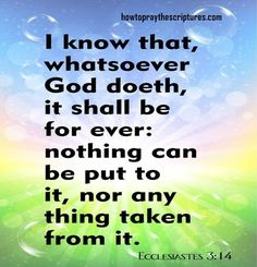I Know That Whatsoever God Doeth It Shall Be For Ever