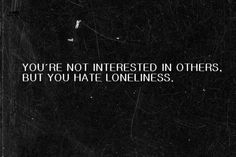 not interested in others