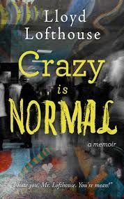 Crazy is Normal - a Review