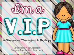 Tonya's Treats for Teachers: I'm a V.I.P {classroom management strategy}