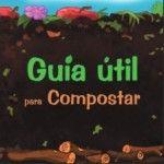 Guía útil para compostar Plants, Food, Gardening, Patio, Outdoor, Gardens, Recycling, Vertical Vegetable Gardens, Greenhouses