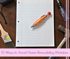 10 Ways to Avoid Home Remodeling Mistakes
