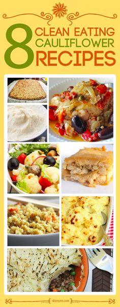 8 Clean Eating #CauliflowerRecipes