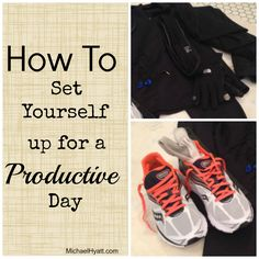 No more groundhog days of zero productivity. Learn how to set yourself up for a productive day. Every day! -Michael Hyatt