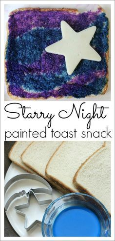 Starry Night Painted Toast - what a fun idea for Pajama Day or a sleepover party!