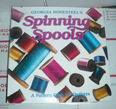 1990 Georgia Bonesteel's Spinning Spools Pattern Club Quilters Binder Vol. 1