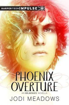 Phoenix Overture (Newsoul #2.5) - Jodi Meadows