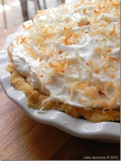 Coconut Cream Pie - I adore...and rarely have my most favorite pie, coconut cream pie, because most of the time it is SO fattening...but I'm CRAZY in love with it!!