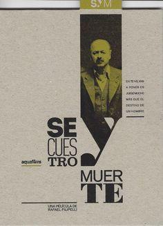 PN 1995.9.A7 S32 (AV16) Secuestro y muerte (Película de cine)  Filipelli, Rafael