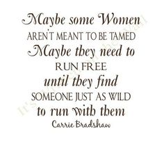 This is so completely true & I found my wild guy ♥