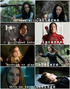We were all children. Teresa, Katniss, Hermione, and Tris