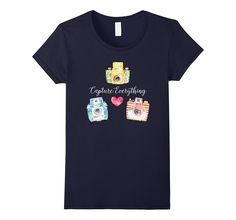 Cute Vintage Camera Art Quote Capture Everything T Shirt