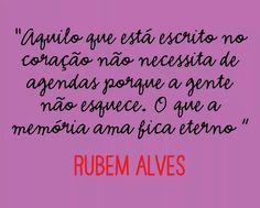 Rubem Alves.
