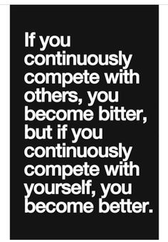 Quotes compete with yourself