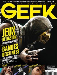 Geek Magazine - N° 5 - Janvier & Février 2015 Geek Magazine, Geek Stuff, Marvel, Authors, Comics, Geek Things