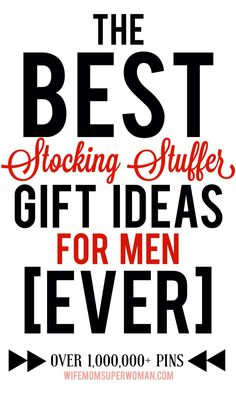 Pinned over 1 MILLION times - The BEST Stocking Stuffer Gift Ideas for Men EVER. LOOOVE these ideas. Ordering a few ASAP.