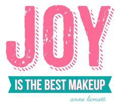 Makeup Inspirational Quotes and Sayings of Joy Quotes, Great Quotes, Words Quotes, Quotes To Live By, Inspirational Quotes, Wife Quotes, Happiness Quotes, Friend Quotes, Happy Quotes