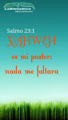 LaBibliaDice: Salmo 23 (1) Yahweh es mi pastor