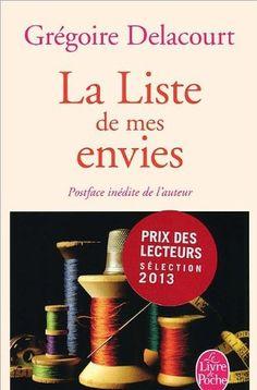 LA LISTE DE MES ENVIES, de Grégoire Delacourt - Ed. Le livre de Poche 2013