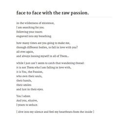 face to face with the raw passion.