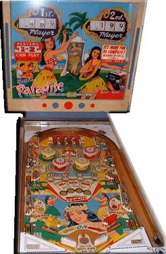Paradise pinball machine made in 1965 by Gottlieb Hawaiian Games, Flipper Pinball, Arcade Games, Pinball Games, Pinball Wizard, Penny Arcade, Tiki Room, Retro Images, Arcade Machine