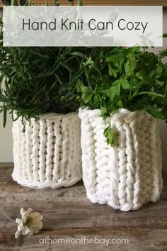 Recycle a can into a cute vase with a easy hand-knit cover. Using a large needle and t-shirt yarn make it a quick knit. Free pattern from At Home on the Bay.
