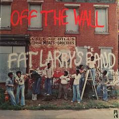Fat Larry's Band - Off The Wall: buy LP, Album at Discogs Cd Cover Art, Vinyl Cover, Vinyl Cd, Music Images, African Diaspora, Band Photos, Record Collection, Art For Art Sake, Musica