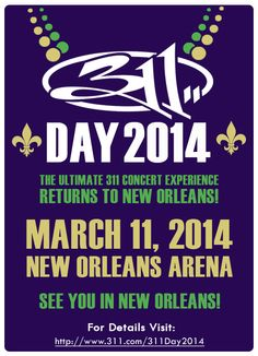 311 DAY 2014!! BACK IN NOLA!! THIS WILL HAPPEN!