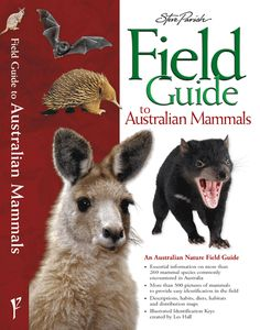 Field Guide to Australian Mammals - Steve Parish Nature Connect. #Photography #Nature #Australia #Australian Mammals.