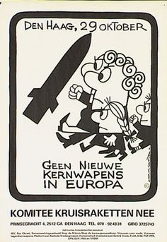 Inseparable from the , this poster of the peace movement in The Netherland: no new nuclear weapons in Europe. Good Old Times, The Good Old Days, Retro Bob, Eighties Party, Holland, Eindhoven, Teenage Years, Time Capsule, Do You Remember