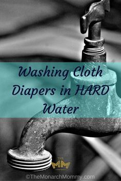 Washing Cloth Diapers in HARD Water- this could be useful to some of @TheCraftyMonkey followers