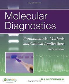 Molecular Diagnostics Fundamentals Methods And Clinical Applications